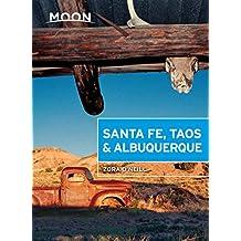 Moon Santa Fe, Taos & Albuquerque (Moon Handbooks) (English Edition)
