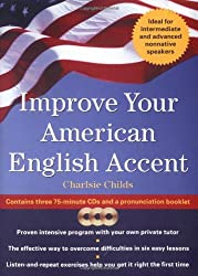 Improve Your American English Accent: Overcoming Major Obstacles to Understanding