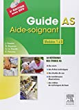 Guide AS - Aide-soignant. Modules 1 à 8: Avec DVD