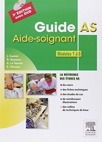 Guide AS - Aide-soignant. Modules 1 à 8: Avec DVD par Jacqueline Gassier
