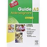 Guide AS - Aide-soignant. Modules 1 à 8: Avec DVD