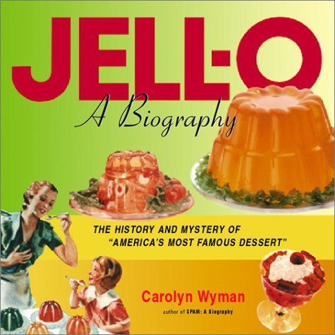 jell-o-a-biography