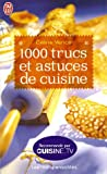 1000 Trucs et astuces de cuisine