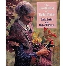 (The Private World of Tasha Tudor) BY (Tudor, Tasha) on 1992