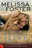 Taken by Love (Bradens at Trusty #1) (Love in Bloom: The Bradens Book 7) (English Edition)