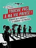 """Afficher """"Touche pas à ma vie privée !"""""""