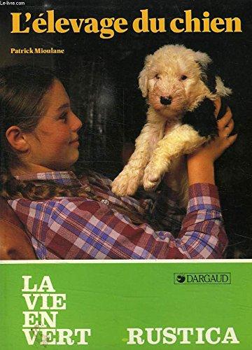 L'élevage du chien