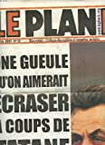 Telecharger Livres LE PLAN B BIMESTRIEL CRITIQUE DES MEDIAS ET ENQUETES SOCIALES N 10 OCT NOV 2007 UNE GUEULE QU ON AIMERAIT ECRASER A COUP DE TATANE QUAND LA SERPIELLERE DE BHL CIRE LES PARQUETS DE L ELYSEE (PDF,EPUB,MOBI) gratuits en Francaise