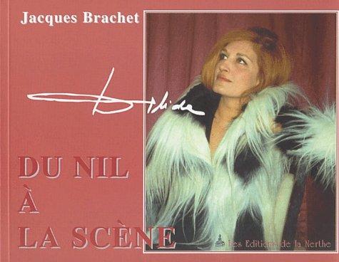 Dalida. : Du Nil à la scène par Jacques Brachet (Broché)