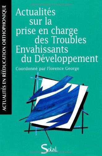 Actualités sur la prise en charge des Troubles Envahissants du Développement