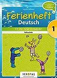 Deutsch Ferienhefte: 1. Klasse - Volksschule - Fit ins neue Schuljahr: Ferienheft mit eingelegten Lösungen. Zur Vorbereitung auf die 2. Klasse