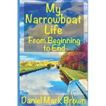My Narrowboat Life from Beginning to End