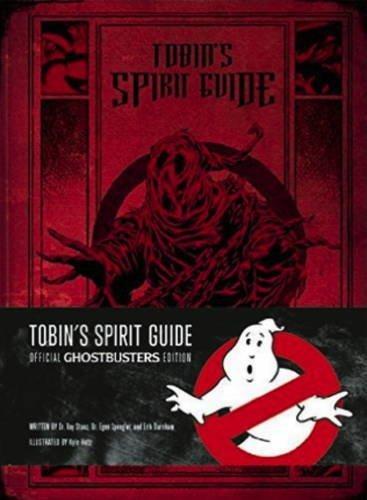 Tobin's Spirit Guide Ghostbuster's Edition