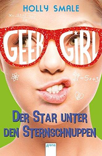 Geek Girl (4). Der Star unter den Sternschnuppen