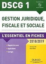 DSCG 1 - Gestion juridique, fiscale et sociale 2018/2019 - 8e éd. - L'essentiel en fiches de Véronique Roy