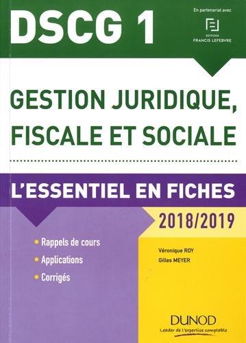 DSCG 1 - Gestion juridique, fiscale et sociale 2018/2019 - 8e éd. - L'essentiel en fiches