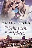 Der Sehnsucht wildes Herz (Historical Romance 4)