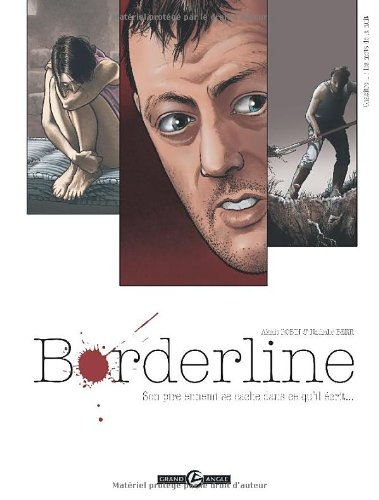 Borderline, Tome 1 : Son pire ennemi se cache dans ce qu'il écrit...