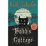 Hobb's Cottage: A short story (English Edition)