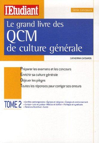 Le grand livre des QCM de culture générale : Tome 2