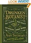 The Drunken Botanist- The Plants That...