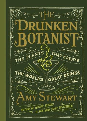 The Drunken Botanist- The Plants That Create The World's Great Drinks