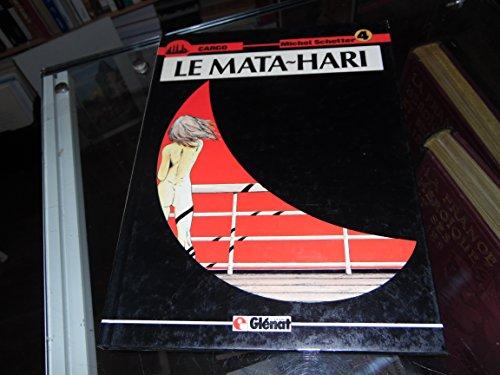 Le Mata-Hari (Cargo .)