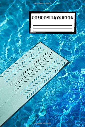 Composition Book: Swimming | Pool | Interesting Cover | Beautiful View | 3D | Composition Notebook | 100 Wide Ruled Pages | Journal | Diary | Note | High Quality