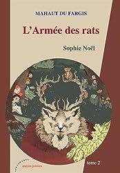 Mahaut du Fargis T.2 - L'Armée des rats