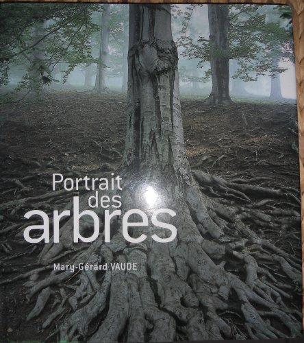 Portrait des arbres par Mary-Gérard Vaude