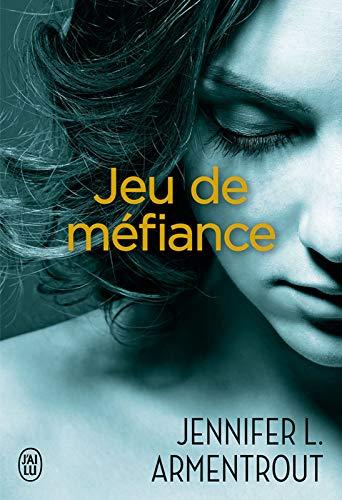 Jeu de méfiance - Jennifer L. Armentrout