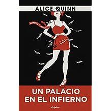 Un palacio en el infierno: En el país de Rosie Maldonne (Spanish Edition)