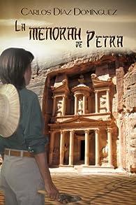 La menorah de Petra par  Carlos Díaz Domínguez