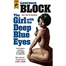 The Girl With the Deep Blue Eyes (Hard Case Crime) by Lawrence Block (2016-07-12)