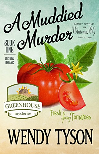 A Muddied Murder (A Greenhouse Mystery Book 1) (English Edition)