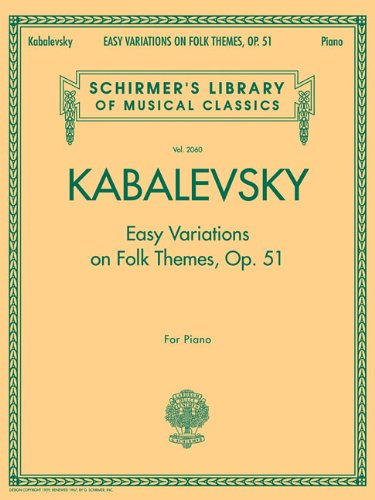 Easy Variations on Folk Themes, Op. 51: For Piano (Schirmer's Library of Musical Classics)