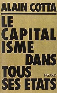 Le capitalisme dans tous ses états par Alain Cotta