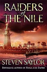 Raiders Of The Nile (Roma Sub Rosa) by Steven Saylor (2015-04-02)