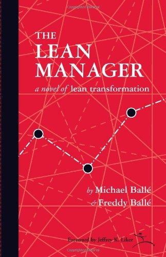 The Lean Manager: A Novel of Lean Transformation por Freddy Balle