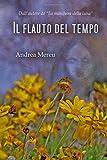 Scarica Libro Il flauto del tempo (PDF,EPUB,MOBI) Online Italiano Gratis