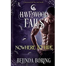 Nowhere to Hide: (A Havenwood Falls Novella)