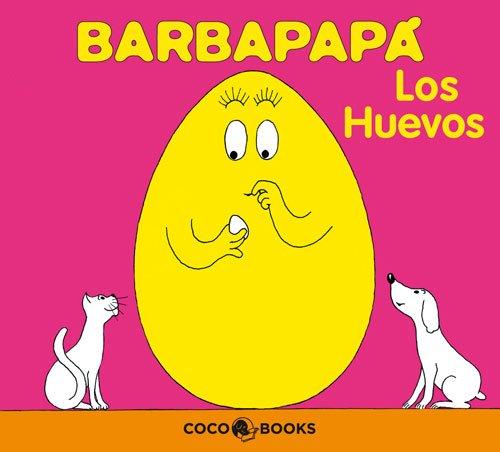 Barbapapá. Los huevos