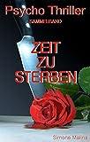 ZEIT ZU STERBEN - Sammelband