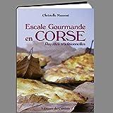 Escale Gourmande en Corse, recettes traditionnelles