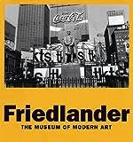 Friedlander by Peter Galassi (2005-06-27)