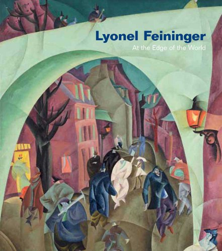 Lyonel Feininger: At the Edge of the World 1900 Edge