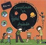 COMPTINES ET JEUX DANS�S VOLUME 4: AVEC UN CD DE 20 COMPTINES