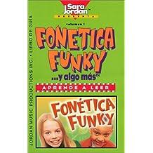 Fonetica Funky.... Y Algo Mas
