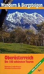 Wandern und Bergsteigen in Oberösterreich: Die 100 schönsten Touren