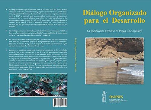 Dialogo Organizado para el Desarrollo: La experiencia peruana en pesca y acuicultura